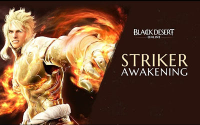 Black Desert Online Announces Launch of Striker Awakening